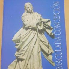 Libros de segunda mano: LA INMACULADA CONCEPCIÓN, SU MONUMENTO EN HUELVA. Lote 237358800