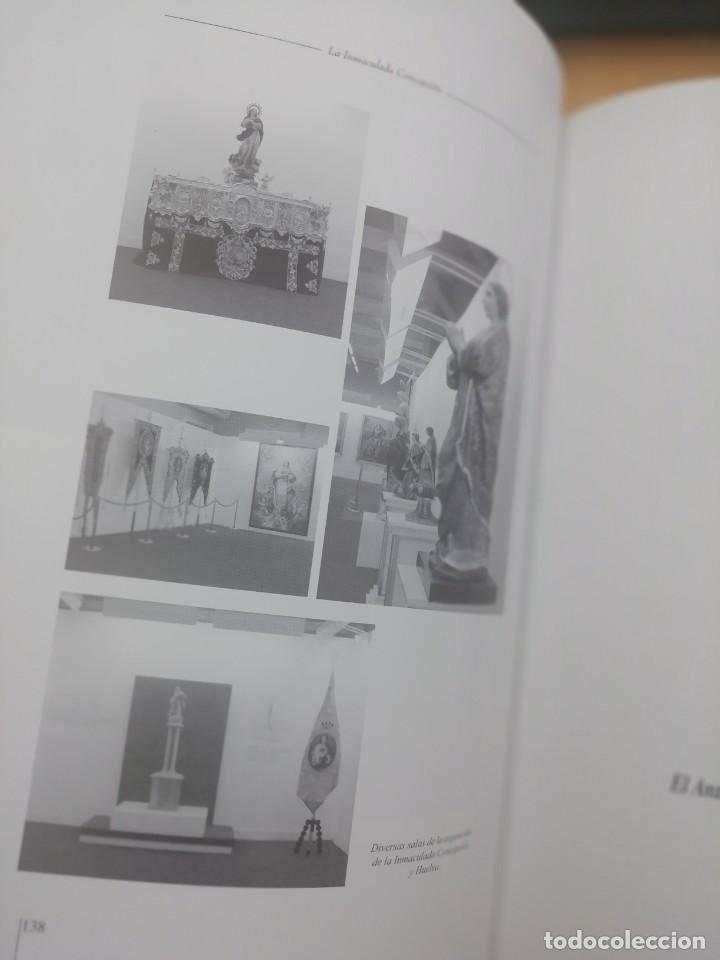 Libros de segunda mano: LA INMACULADA CONCEPCIÓN, SU MONUMENTO EN HUELVA - Foto 2 - 237358800