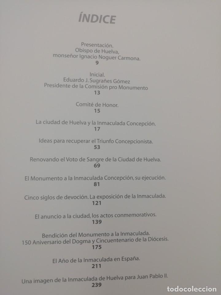 Libros de segunda mano: LA INMACULADA CONCEPCIÓN, SU MONUMENTO EN HUELVA - Foto 4 - 237358800