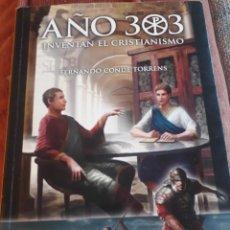 Libros de segunda mano: AÑO 303 INVENTAN EL CRISTIANISMO. Lote 237574210