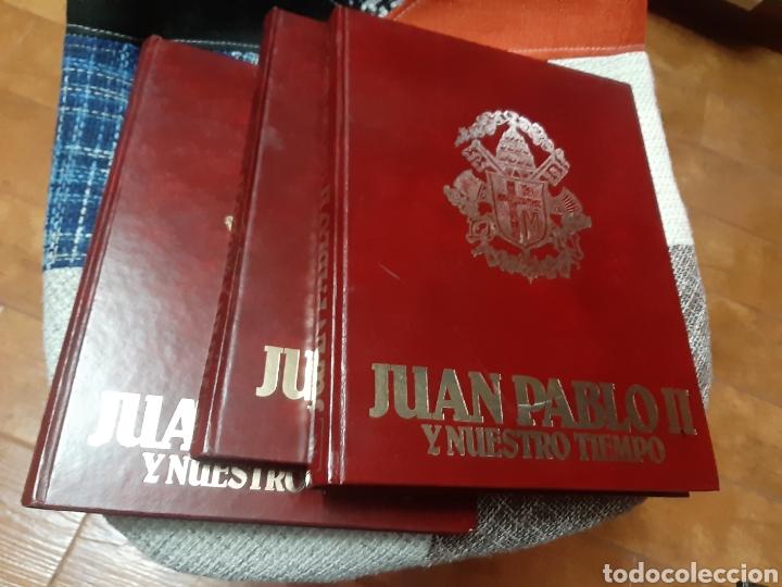 Libros de segunda mano: 3 Libros Juan Pablo II y nuestro tiempo (Tomos I, II y III) - Foto 2 - 238675365