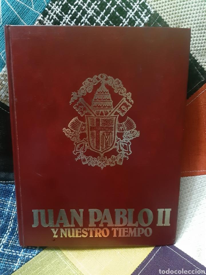 Libros de segunda mano: 3 Libros Juan Pablo II y nuestro tiempo (Tomos I, II y III) - Foto 3 - 238675365