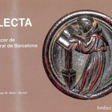 Livros em segunda mão: SELECTA, DES DEL COR DE LA CATEDRAL DE BARCELONA (CATALÁN). Lote 207076755
