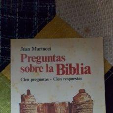 Libros de segunda mano: LIBRO PREGUNTAS SOBRE LA BIBLIA (CIEN PREGUNTAS-CIEN RESPUESTAS ). Lote 240523055