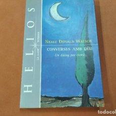 Livros em segunda mão: CONVERSES AMB DÉU - NEALE DONALD WALSCH - HELIOS COL. LLIBRES DEL CAMÍ - REB. Lote 241012720