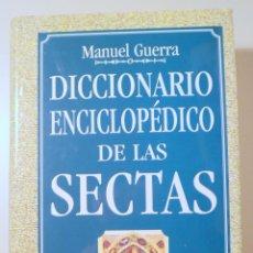 Livros em segunda mão: GUERRA, MANUEL - DICCIONARIO ENCICLOPÉDICO DE LAS SECTAS - MADRID 1998. Lote 242325120