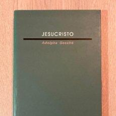 Libros de segunda mano: JESUCRISTO. ADOLPHE GESCHÉ. 2002, EDICIONES SÍGUEME SALAMANCA.. Lote 270179628