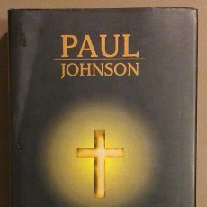 Livros em segunda mão: HISTORIA DEL CRISTIANISMO. PAUL JOHNSON. EDICIÓN ACTUALIZADA. VERGARA 1999. TAPA DURA. BUEN ESTADO!!. Lote 243096105