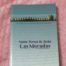 Libros de segunda mano: CASTILLO INTERIOR O LAS MORADAS POR SANTA TERESA DE JESÚS - 8ª EDICIÓN: 2006 - 256 PÁGINAS. Lote 243278525
