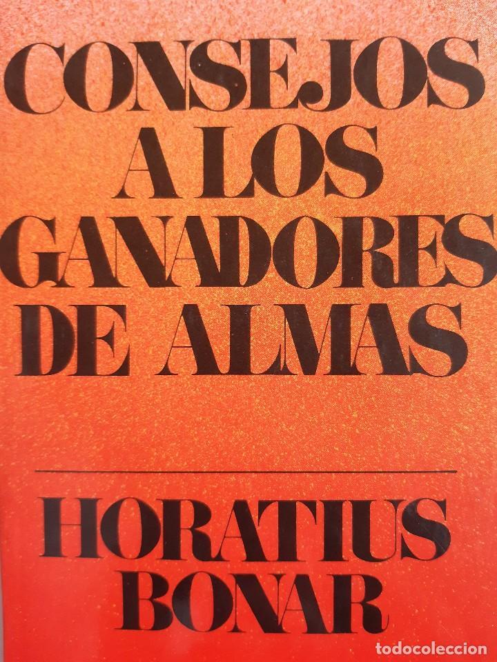 CONSEJO A LOS GANADORES DE ALMAS HORATIUS BONAR CLIE 1982 EVANGELICO EVANGELISMO (Libros de Segunda Mano - Religión)