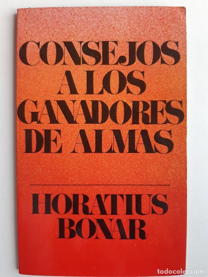 Libros de segunda mano: CONSEJO A LOS GANADORES DE ALMAS Horatius Bonar Clie 1982 EVANGELICO EVANGELISMO - Foto 2 - 243311785