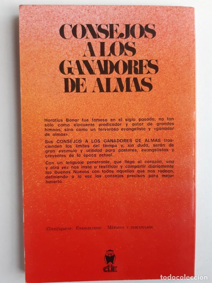 Libros de segunda mano: CONSEJO A LOS GANADORES DE ALMAS Horatius Bonar Clie 1982 EVANGELICO EVANGELISMO - Foto 3 - 243311785