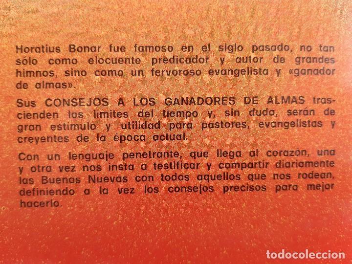 Libros de segunda mano: CONSEJO A LOS GANADORES DE ALMAS Horatius Bonar Clie 1982 EVANGELICO EVANGELISMO - Foto 4 - 243311785