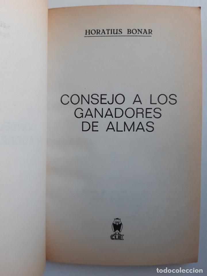 Libros de segunda mano: CONSEJO A LOS GANADORES DE ALMAS Horatius Bonar Clie 1982 EVANGELICO EVANGELISMO - Foto 6 - 243311785