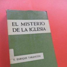 Libros de segunda mano: EL MISTERIO DE LA IGLESIA. TARANCÓN, VICENTE ENRIQUE. EDICIONES SÍGUEME 1963. Lote 243530070