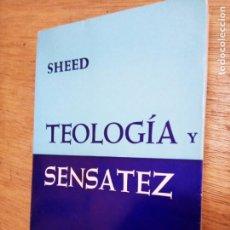 Libros de segunda mano: F.J. SHEED: TEOLOGÍA Y SENSATEZ. Lote 243800625