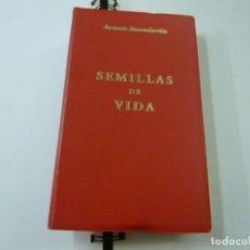 Libros de segunda mano: SEMILLAS DE VIDA - ANTONIO AMUNDARAIN GARMENDIA - N 12. Lote 243805055