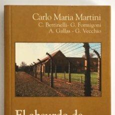 Libros de segunda mano: EL ABSURDO DE AUSCHWITZ Y EL MISTERIO DE LA CRUZ / CARLO MARÍA MARTINI / VERBO DIVINO. Lote 243802190