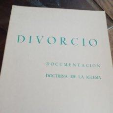 Libros de segunda mano: DIVORCIO. DOCUMENTACIÓN. DOCTRINA DE LA IGLESIA (MADRID, 1980) REF. UR. Lote 244191055