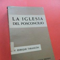 Libros de segunda mano: LA IGLESIA DEL POSCONCILIO. ENRIQUE Y TARANCÓN, VICENTE. EDICIONES SÍGUEME COLECCIÓN HINNENI 1967. Lote 244468745