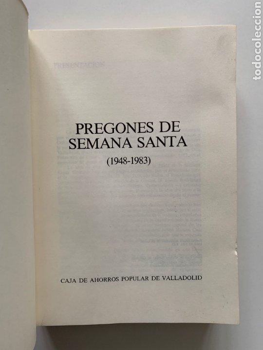 Libros de segunda mano: Pregones de Semana Santa (1948-1983) de Valladolid. Castilla y León. Caja de Ahorros Popular, 1983. - Foto 2 - 244508980