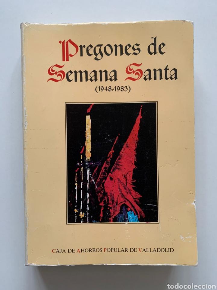 PREGONES DE SEMANA SANTA (1948-1983) DE VALLADOLID. CASTILLA Y LEÓN. CAJA DE AHORROS POPULAR, 1983. (Libros de Segunda Mano - Religión)