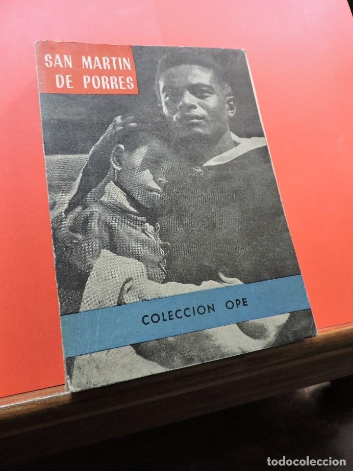 SAN MARTÍN DE PORRES. VELASCO, SALVADOR. EDITORIAL OPE COLECCIÓN 3 (Libros de Segunda Mano - Religión)