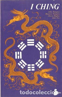 I CHING - TAMPIÓN, J. & TAMPION, M. & HUGHES, K. & FOX, J. 1987 (Libros de Segunda Mano - Religión)