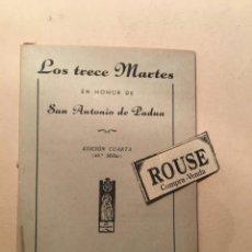 Libros de segunda mano: NOVENA - LOS TRECE MARTES EN HONOR DE SAN ANTONIO DE PADUA - EDC. PERPETUO SOCORRO 1946 EDC. 4ª MADR. Lote 244576600