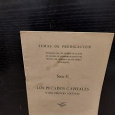 Libros de segunda mano: RELIGIÓN...LOS PECADOS CAPITALES Y SUS VIRTUDES OPUESTAS...1951/52..... Lote 244727245