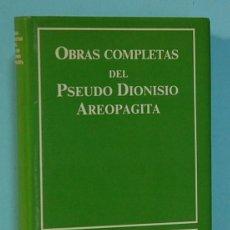 Libros de segunda mano: LMV - PSEUDO DIONISIO AREOPAGITA. OBRAS COMPLETAS. BIBLIOTECA AUTORES CRISTIANOS. 1995.. Lote 244747790