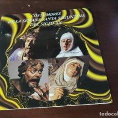 Libros de segunda mano: COSTUMBRES DE LA SEMANA SANTA SAGUNTINA DEL SIGLO XX, MI MAYORALÍA. Lote 244749250