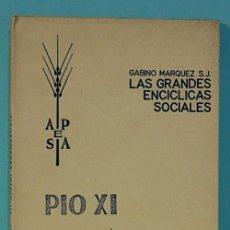 Libros de segunda mano: LMV - GABINO MARQUEZ S.J. PIO XI, IIIDIVINI REDEMTORIS. SOBRE EL COMUNISMO ATEO.. Lote 244750185