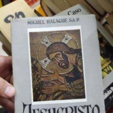 Livros em segunda mão: JESUCRISTO VIDA Y LUZ, MIGUEL BALAGUE. L.24286. Lote 245274905
