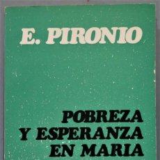 Libros de segunda mano: POBREZA Y ESPERANZA EN MARÍA. EDUARDO PIRONIO. Lote 245293280