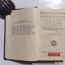 Libros de segunda mano: MEDITACIONES ESPÍRITUALES PARA TODOS LOS DÍAS DEL AÑO FRANCISCO DE PAULA GARZÓN COMPAÑÍA DE JESÚS. Lote 245310650