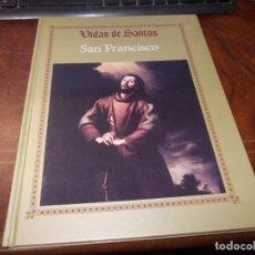 Libros de segunda mano: VIDAS DE SANTOS, SAN FRNCISCO DE ASÍS VIDA Y MILAGROS DE POVERELLO. RBA 2.015. Lote 245392750
