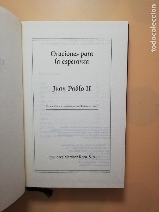 Libros de segunda mano: ORACIONES PARA LA ESPERANZA. JUAN PABLO II. EDICIONES MARTINEZ ROCA. 1998. PAG. 280. - Foto 2 - 245393230
