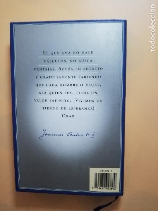 Libros de segunda mano: ORACIONES PARA LA ESPERANZA. JUAN PABLO II. EDICIONES MARTINEZ ROCA. 1998. PAG. 280. - Foto 6 - 245393230