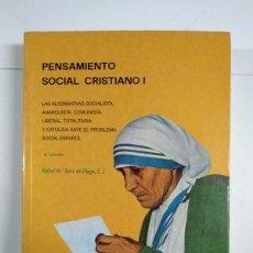 Libros de segunda mano: PENSAMIENTO SOCIAL CRISTIANO, I - RAFAEL M.ª SANZ DE DIEGO. Lote 245494580