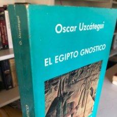 Libros de segunda mano: EL EGIPTO GNÓSTICO (DE ÓSCAR UZCÁTEGUI). Lote 245558495