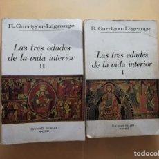 Libros de segunda mano: LAS TRES EDADES DE LA VIDA INTERIOR. R. GARRIGOU-LARANGE. TOMO I Y II. ED. PALABRA. 1975. PAG. 1285.. Lote 245596935