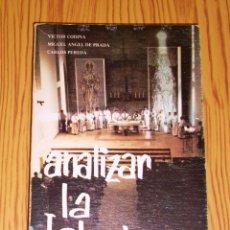 Libros de segunda mano: ANALIZAR LA IGLESIA : (PROYECTO PARA UN ANÁLISIS SOCIOLÓGICO DE LA IGLESIA ESPAÑOLA) (HOAC ; 46). Lote 245622820