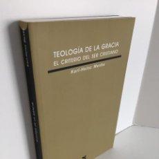 Libros de segunda mano: TEOLOGÍA DE LA GRACIA. EL CRITERIO DEL SER CRISTIANO. KARL-HEINZ MENKE. EDICIONES SÍGUEME. RELIGIÓN.. Lote 245639040