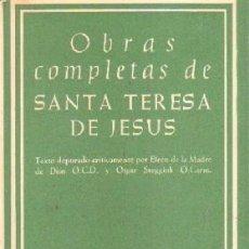 Libros de segunda mano: OBRAS COMPLETAS DE SANTA TERESA DE JESUS. A-RE-1464. Lote 245975795
