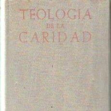 Libros de segunda mano: TEOLOGIA DE LA CARIDAD. MARIN, ROYO. A-RE-1468. Lote 245977655