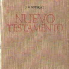 Libros de segunda mano: NUEVO TESTAMENTO. BOVER, S.L. A-RE-1469. Lote 245977870