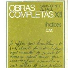 Libros de segunda mano: OBRAS COMPLETAS XII. DE PAUL, SAN VICENTE. A-RE-1473. Lote 245979450