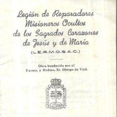 Libros de segunda mano: LEGIÓN DE REPARADORES MISIONEROS OCULTOS DE LOS SGR. CORAZONES DE JESÚS Y MARIA. Lote 246121570