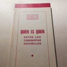 Libros de segunda mano: QUIÉN ES QUIÉN ENTRE LOS CANONISTAS ESPAÑOLES. Lote 246139555